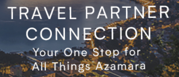 Travel Partner Connection Your One Stop for All Things Azamara