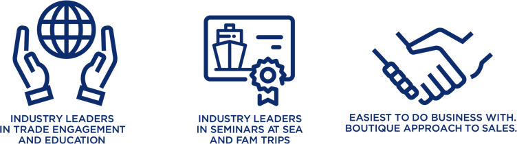 Industry Leaders in Trade Engagement and Education | Industry Leaders in Seminars at Sea and Fam Trips | Easiest to do Business with Boutique Approach to Sales