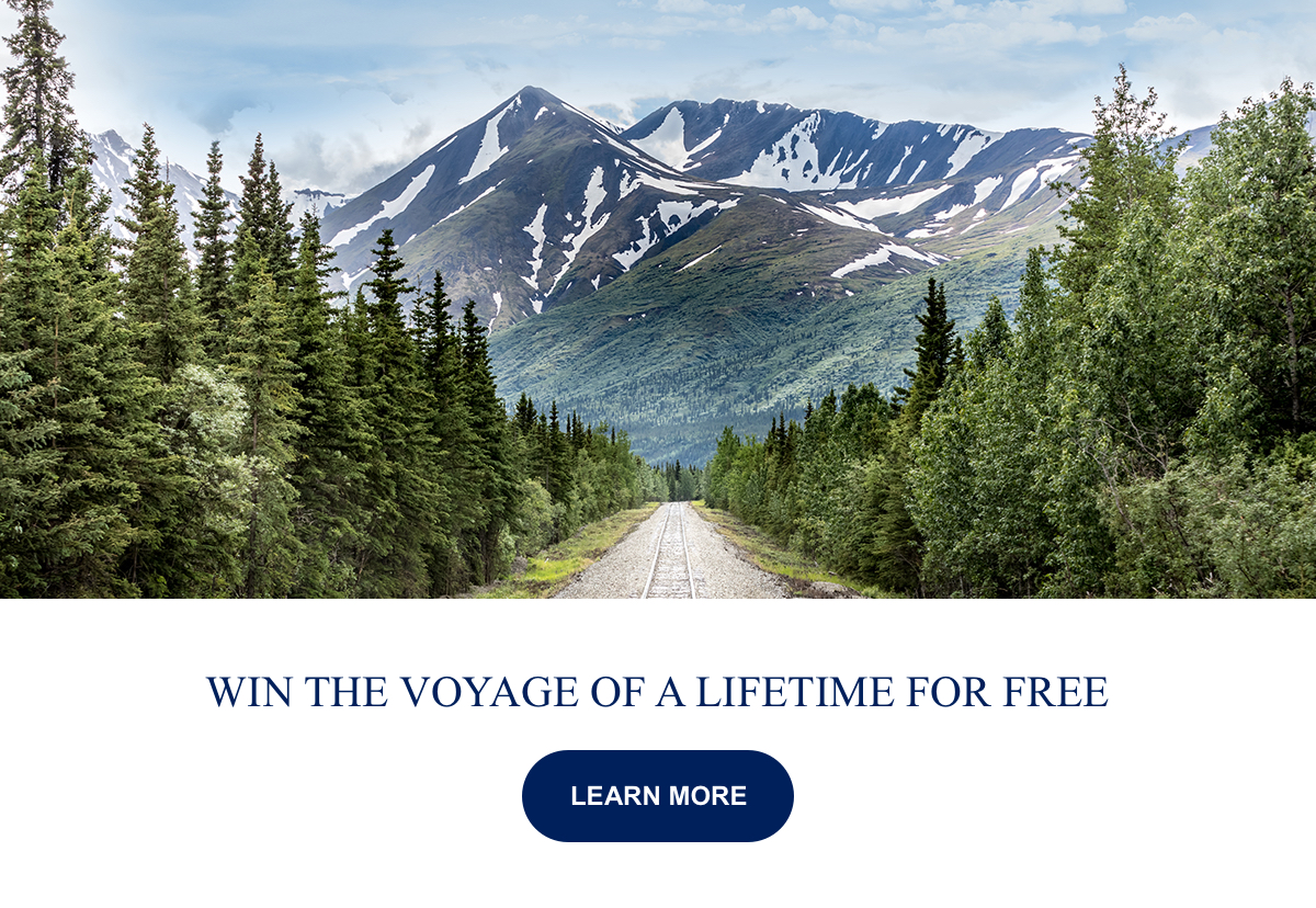 Win the Voyage of a Lifetime For Free Learn More