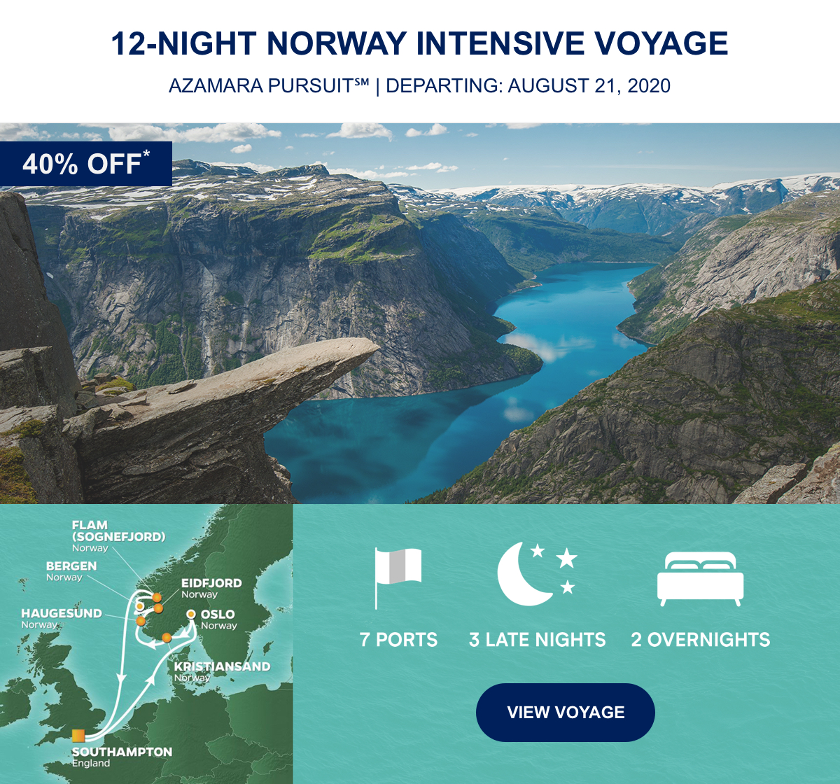 40% OFF* 12-Night Norway Intensive Voyage Azamara Pursuit℠ | Departing: August 21, 2020 | 7 Ports 3 Late Nights 2 Overnight View Voyage