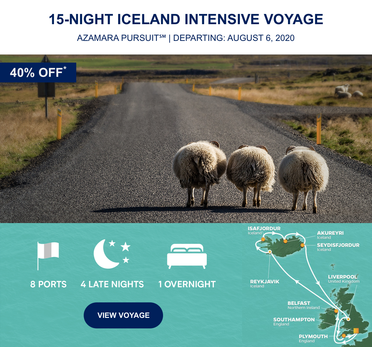 40% OFF* 15-Night Iceland Intensive Voyage Azamara Pursuit℠ | Departing: August 6, 2020 | 8 Ports 4 Late Nights 1 Overnight View Voyage